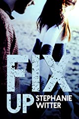 Fix Up (Patch Up Book 2) Kindle Edition