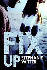 Fix Up (Patch Up Book 2)