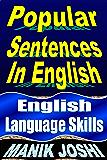 Popular Sentences in English: English Language Skills (English Daily Use Book 24)