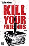 Kill Your Friends: Roman