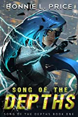 Song of the Depths: A Sci-Fantasy Cyberpunk Thriller Kindle Edition