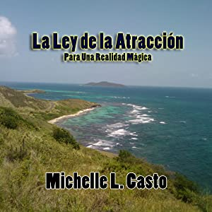 Law of Attraction for a Magical Reality (Spanish Edition)