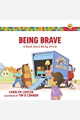 Being Brave (Growing God's Kids): A Book about Being Afraid Kindle Edition
