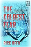 The Coldest Fear (A Jack Murphy Thriller Book 2)