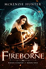 Fireborne (Raven Cursed Book 1) Kindle Edition