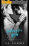 Falling for You: Bleeding Stars Buch 1 (German Edition)