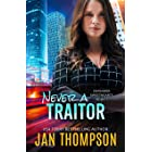Never a Traitor: Christian Romantic Suspense (Defender Sweethearts Book 1)