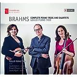 Johannes Brahms: Complete Piano Trios and Quartets [Gould Piano Trio: David Adams; Robert Plane; David Pyatt] [Champs Hill Records : CHRCD129]