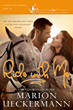 Ride with Me: A clean, sweet, faith-filled, small-town romance, where life begins at forty. (Chapel Cove Romances Book…