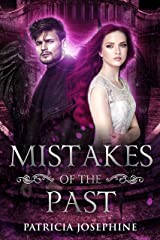 Mistakes of the Past Kindle Edition