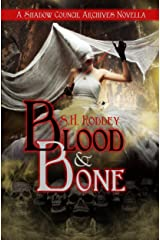 Blood & Bone: A Shadow Council Archives Novella Kindle Edition
