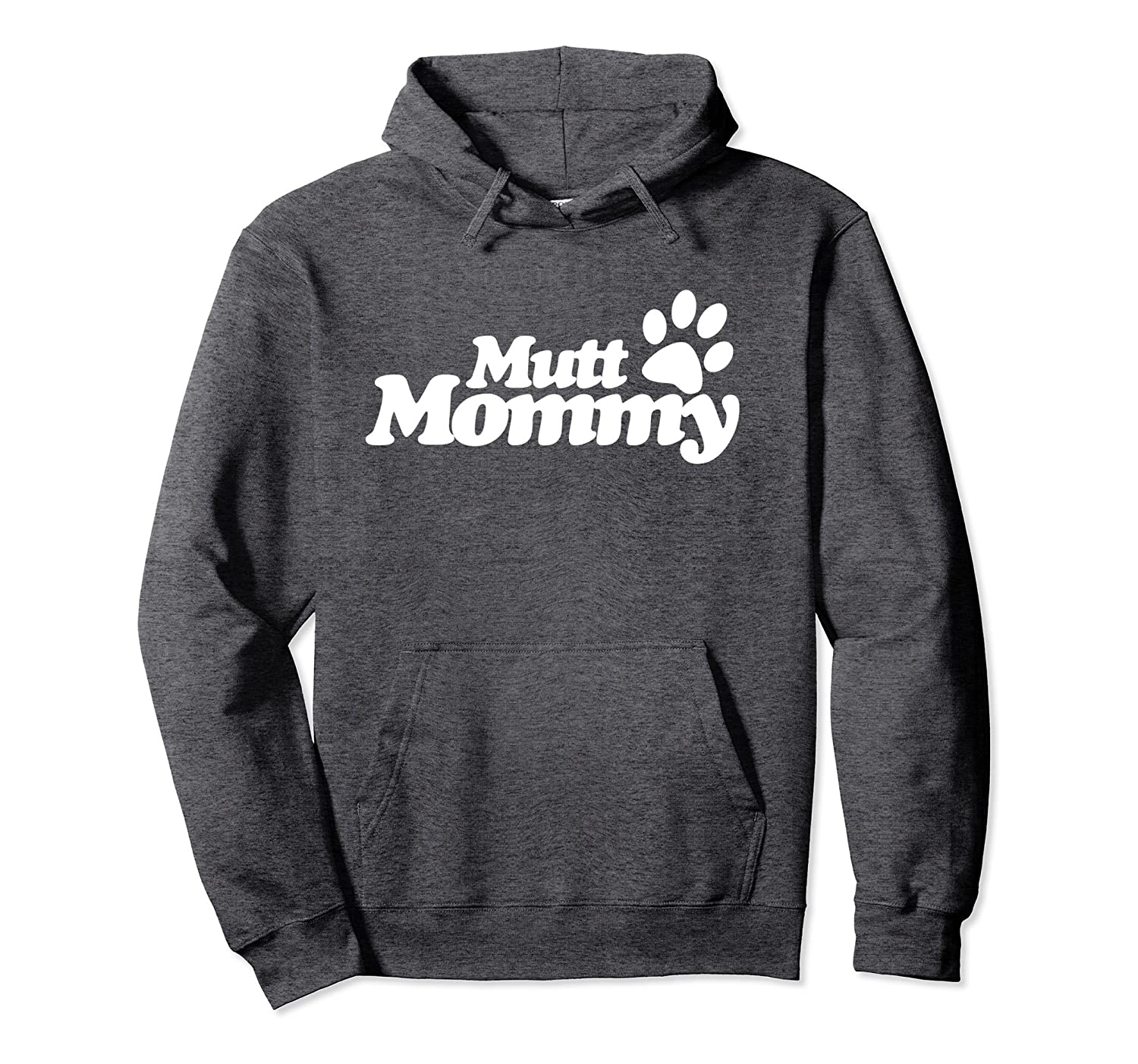 Mutt mommy pullover hoodie design I love my mutts art hoodie-Colonhue