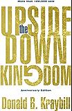 The Upside-Down Kingdom: Anniversary Edition
