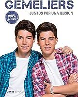 Gemeliers: Juntos Por Una Ilusión (Música Y