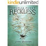 Living Shadows (Reckless Book 2) (English Edition)
