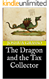 The Dragon and the Tax Collector