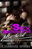 Sex Sessions: After The Cut (Camera Tales Book 2)