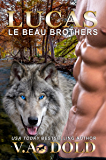 LUCAS: New Orleans Wolf Shifters (Le Beau Series Book 7)