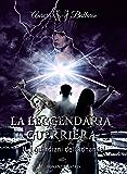 La Leggendaria Guerriera (Volume 2): I guardiani dell'adhandel
