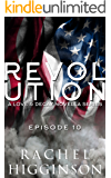 Love and Decay: Revolution, Episode Ten