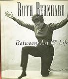 Ruth Bernhard Between Art & Life Signed