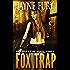 Fox Trap: A SciFi Urban Fantasy (Guardians of Ghael Book 1)