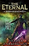 Awakening: A World of Ga'em LitRPG (The Eternal Book 1)