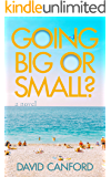 Going Big or Small?: Frank's year of living dangerously