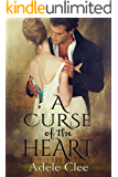 A Curse of the Heart