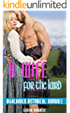 A Wife for the Laird: Highlander Historical Romance