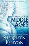 The Writer's Guide to Everyday Life in the Middle Ages: The British Isles From 500-1500