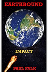 EARTHBOUND: IMPACT (Jim Stone Trilogy Book 3) Kindle Edition