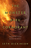 The Monster Baru Cormorant (The Masquerade)