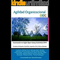Agilidad Organizacional: Cocreación en Agile Open Camp Colombia 2018 (AOCCO)