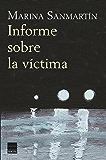 Informe sobre la víctima