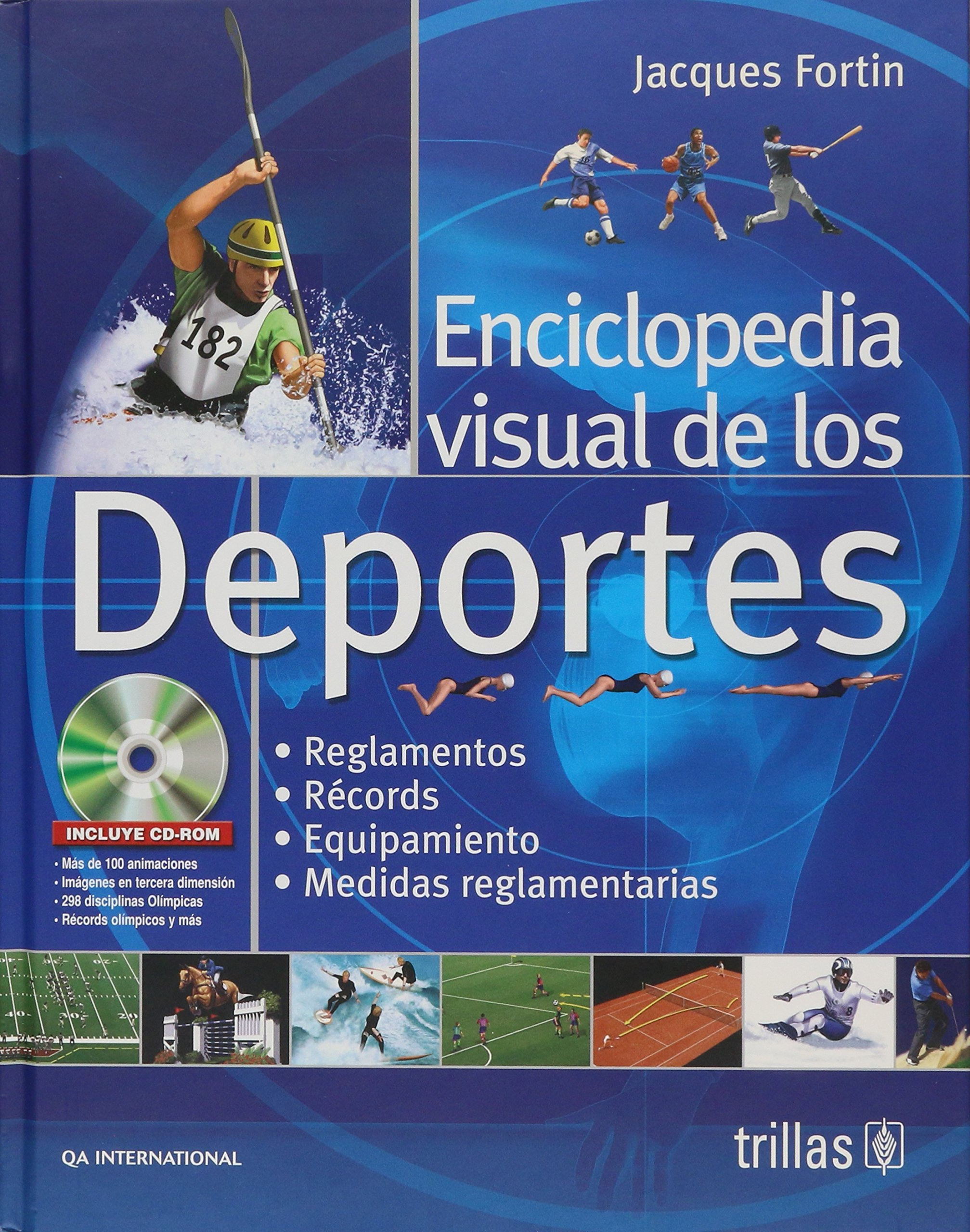 Enciclopedia visual de los deportes/ Sports: The Complete ...