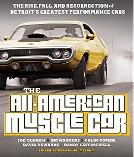 Muscle Cars A Legacy Of American Performance Auto Editors Of
