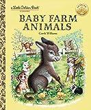 Baby Farm Animals (A Little Golden Book Classic)