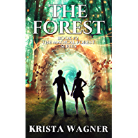 THE FOREST: The Magical Forest Series (Book #2) (English Edition)