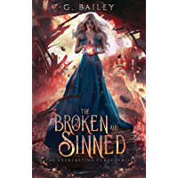 The Broken And Sinned (The Everlasting Curse Series Book 1)