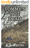 Tommy's Not Dead