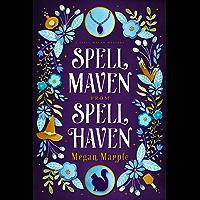 Spell Maven from Spell Haven (Spell Maven Mysteries Book 1) (English Edition)