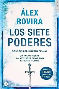 Los Siete Poderes: BEST SELLER INTERNACIONAL: Un relato sobre las actitudes clave para la buena suerte (Spanish Edition)
