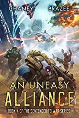 An Uneasy Alliance (Sentenced to War Book 4) Kindle Edition