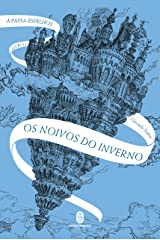Os noivos do inverno eBook Kindle