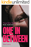 One in Between: Those Other Books #2.5