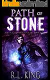 Path of Stone: An Alastair Stone Urban Fantasy Novel (Alastair Stone Chronicles Book 11) (The Alastair Stone Chronicles)
