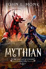 Mythian: A LitRPG and GameLit Fantasy Series (Chronicles of Ethan Book 1) Kindle Edition