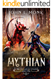 Mythian: A LitRPG and GameLit Fantasy Series (Chronicles of Ethan Book 1)