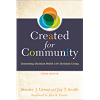 Created for Community: Connecting Christian Belief with Christian Living